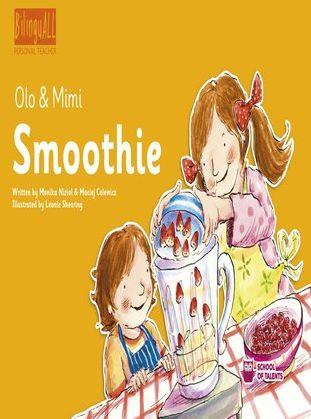 Smoothie. Nauka angielskiego dla dzieci 2-7 lat - Audiobook.