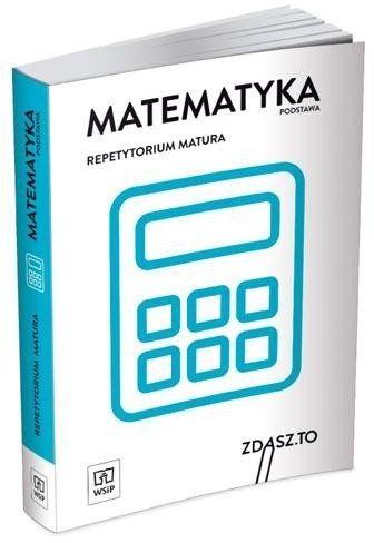 Repetytorium matura. Matematyka ZP WSiP - praca zbiorowa