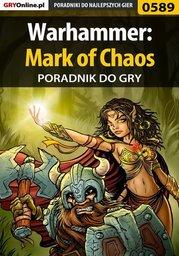 Warhammer: Mark of Chaos - poradnik do gry - Ebook.