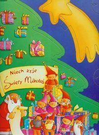 Niech żyje Święty Mikołaj
