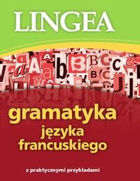 Gramatyka języka francuskiego ZAKŁADKA DO KSIĄŻEK GRATIS DO KAŻDEGO ZAMÓWIENIA
