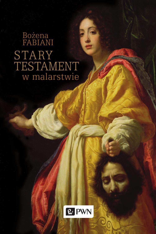 Stary Testament w malarstwie - Bożena Fabiani - ebook