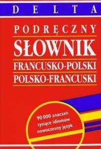 Podręczny słownik francusko-polski, polsko-francuski