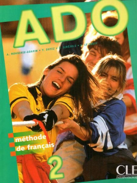 Ado 2 Livre de l''eleve methode the francais