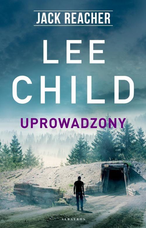 Jack Reacher. Uprowadzony - Lee Child - ebook