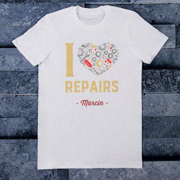 I love repairs - Koszulka męska z nadrukiem