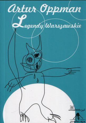Legendy warszawskie - Ebook.