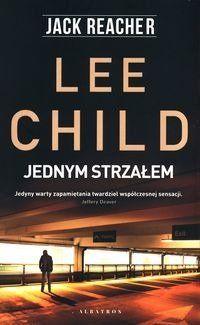 Jack Reacher: Jednym strzałem - Lee Child