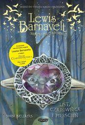 Lewis Barnavelt na tropie tajemnic. List, czarownica i pierścień ZAKŁADKA DO KSIĄŻEK GRATIS DO KAŻDEGO ZAMÓWIENIA