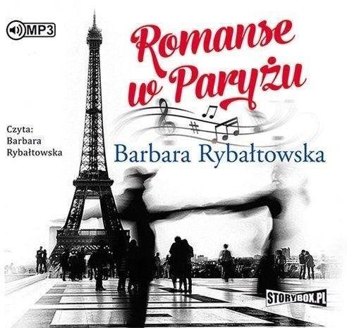 Romanse w Paryżu. Audiobook - Barbara Rybałtowska