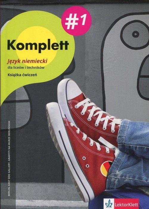Komplett 1. Język niemiecki dla liceów i techników. Książka ćwiczeń ZAKŁADKA DO KSIĄŻEK GRATIS DO KAŻDEGO ZAMÓWIENIA