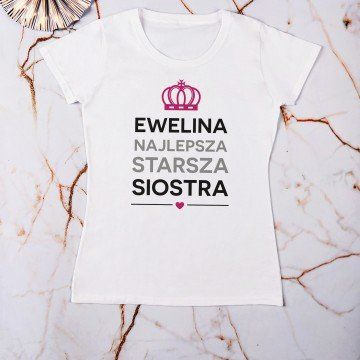 Najlepsza siostra - Koszulka damska z nadrukiem