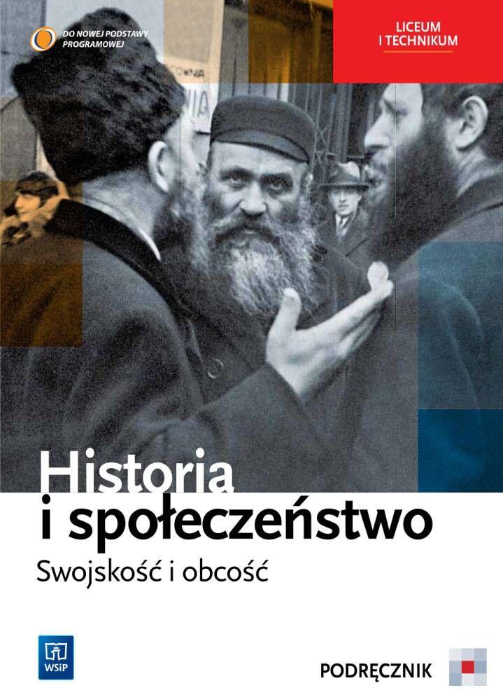 Historia i społeczeństwo. Swojskość i obcość
