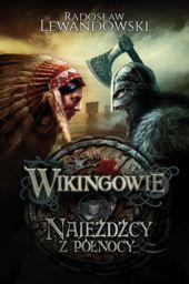 Wikingowie 2 najeźdźcy z północy ZAKŁADKA DO KSIĄŻEK GRATIS DO KAŻDEGO ZAMÓWIENIA