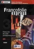 Francofolie express 3 Podręcznik +CD Szkoły ponadgimnazjalne