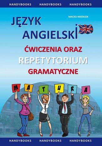 Język angielski - Ćwiczenia oraz repetytorium gramatyczne - Ebook.