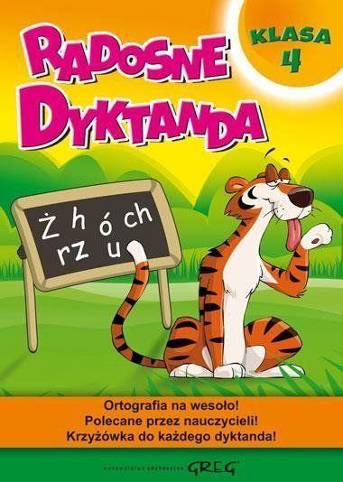 Radosne dyktanda - klasa 4 - Joanna Zawadzka