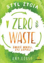Styl życia Zero Waste - Ebook.