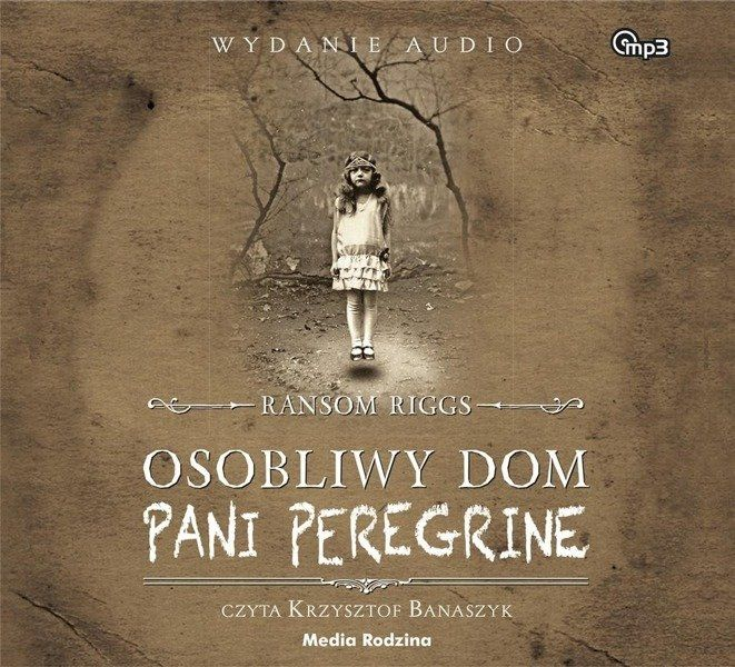 CD MP3 Osobliwy dom pani Peregrine - Ransom Riggs