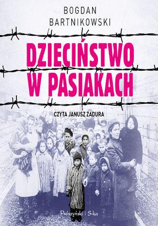 Dzieciństwo w pasiakach - Audiobook.