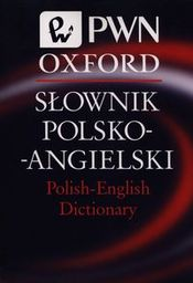 Słownik polsko-angielski Polish-English Dictionary PWN Oxford ZAKŁADKA DO KSIĄŻEK GRATIS DO KAŻDEGO ZAMÓWIENIA