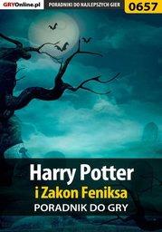 Harry Potter i Zakon Feniksa - poradnik do gry - Ebook.