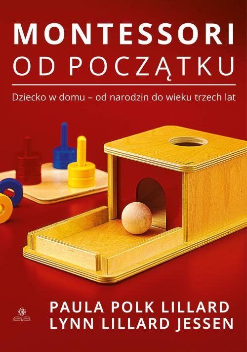 Montessori od początku ZAKŁADKA DO KSIĄŻEK GRATIS DO KAŻDEGO ZAMÓWIENIA