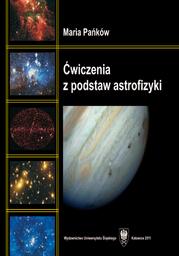 Ćwiczenia z podstaw astrofizyki - Ebook.