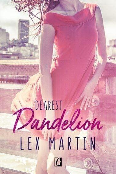 Dearest T.2 Dandelion - Lex Martin