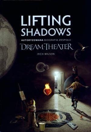 Lifting Shadows. Autoryzowana biografia... - Rich Wilson