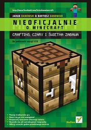 Minecraft. Crafting, czary i świetna zabawa - Ebook.