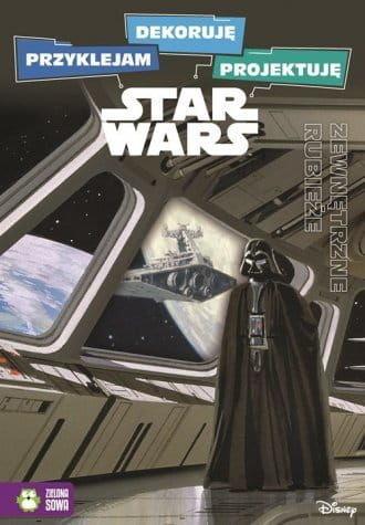 Star Wars Przyklejam, dekoruję, projektuję Część 1 Zewnętrzne rubieże