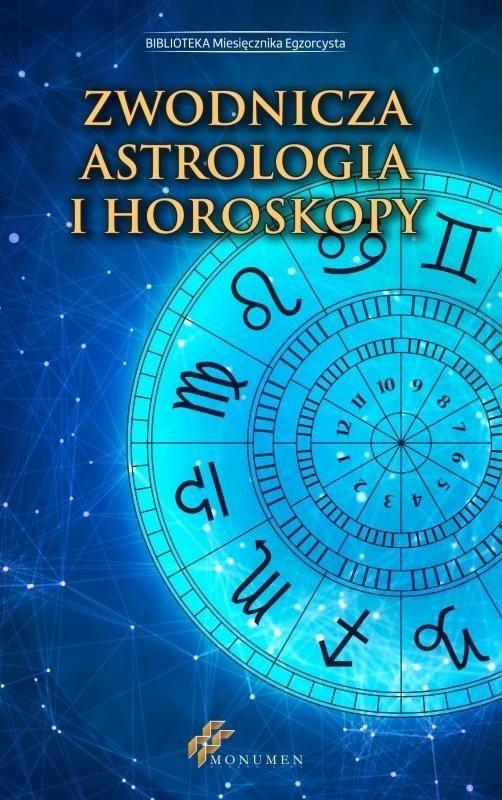 Zwodnicza astrologia i horoskopy ZAKŁADKA DO KSIĄŻEK GRATIS DO KAŻDEGO ZAMÓWIENIA