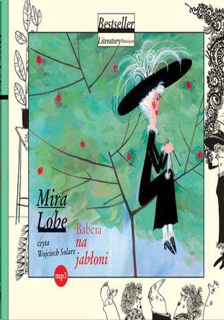 Babcia na jabłoni - Audiobook.