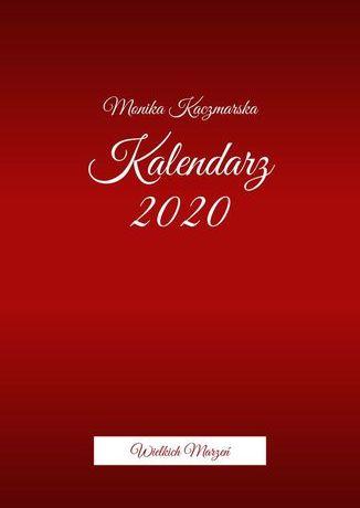 Kalendarz Wielkich Marzeń - Ebook.