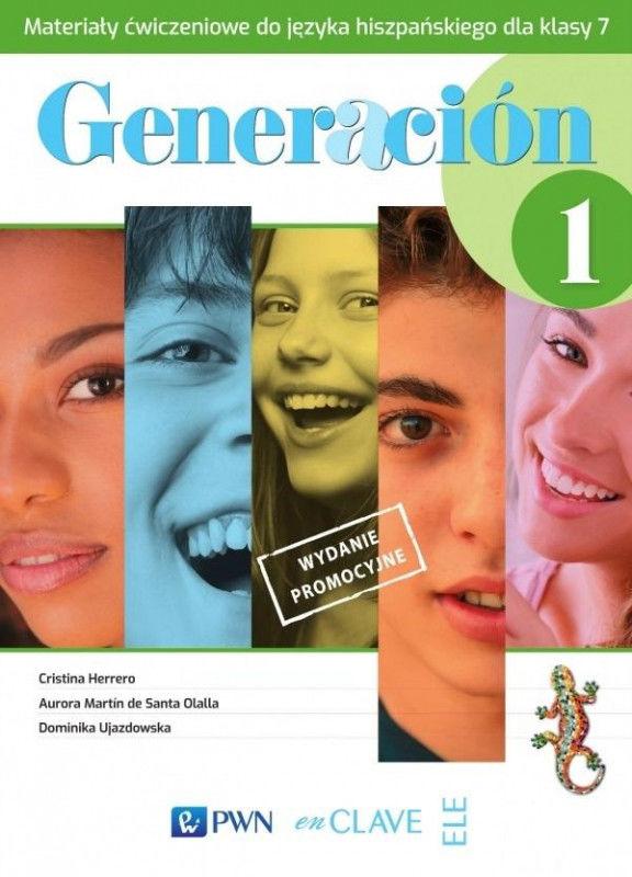 Generacion 1 Materiały ćwiczeniowe do języka hiszpańskiego dla klasy 7 ZAKŁADKA DO KSIĄŻEK GRATIS DO KAŻDEGO ZAMÓWIENIA