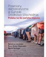 Przemiany demokratyczne w Europie Środkowo-Wschodniej - praca zbiorowa