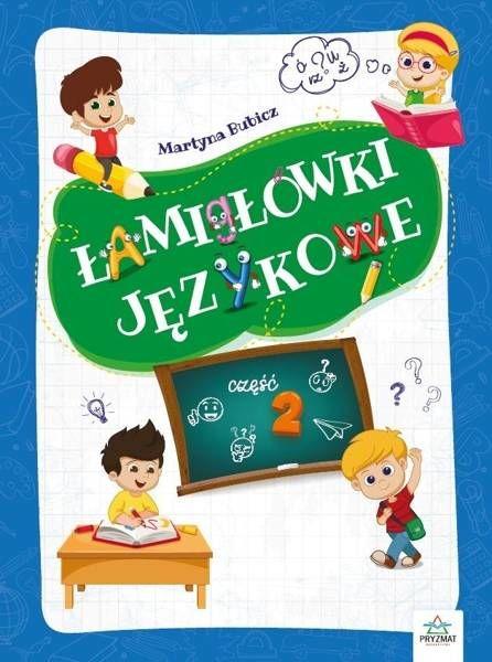 Łamigłówki językowe cz.2 - praca zbiorowa