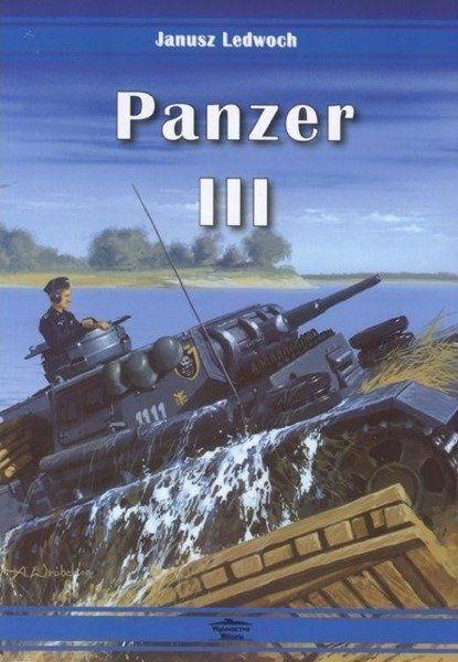 Panzer III - Janusz Ledwoch