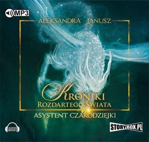 Kroniki rozdartego świata Asystent... Audiobook - Aleksandra Janusz