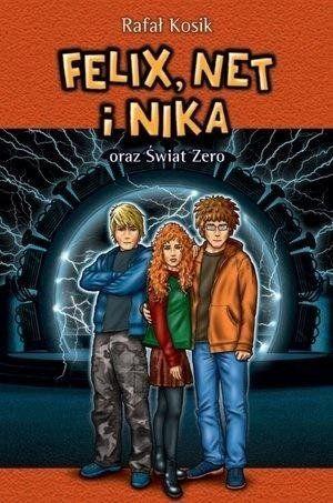 Felix Net i Nika oraz Świat Zero Tom 9 - Rafał Kosik