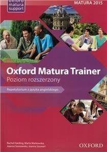 Oxford Matura Trainer Repetytorium Poziom rozszerzony + Online Practice - Joanna Sosnowska, Rachel Harding, Maria Markowska