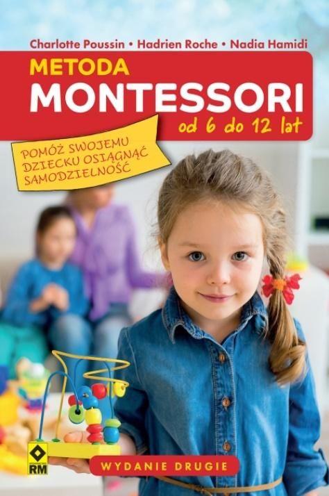 Metoda Montessori od 6 do 12 lat ZAKŁADKA DO KSIĄŻEK GRATIS DO KAŻDEGO ZAMÓWIENIA