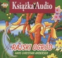 Rajski ogród Książka audio (mp3) Hans Christian Andersen