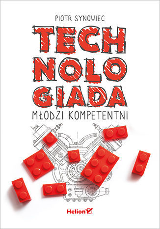 Technologiada. Młodzi kompetentni - Ebook.
