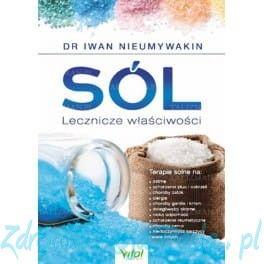 Sól. Lecznicze właściwości. Dr Iwan Nieumywakin