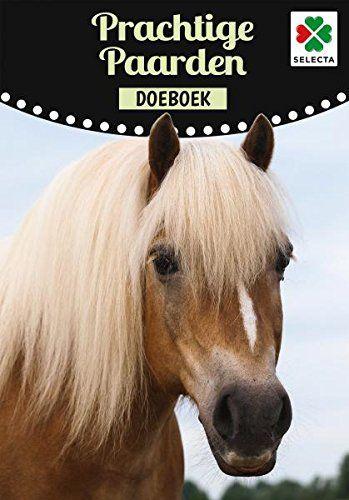 SELECTA SPEL EN HOBBY 54615 Fan Van paarden Dan is dit boek echt iets voor jou Aantal pagina''s: 48, Blauw