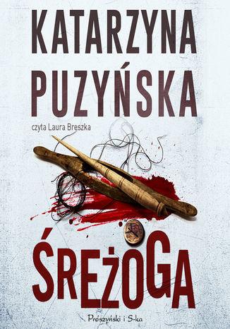 Saga o policjantach z Lipowa. Śreżoga - Audiobook.