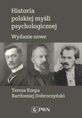 Historia polskiej myśli psychologicznej - Ebook.