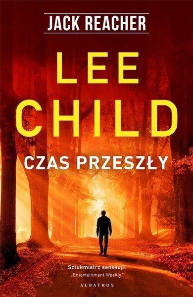 Jack Reacher: Czas przeszły - Lee Child
